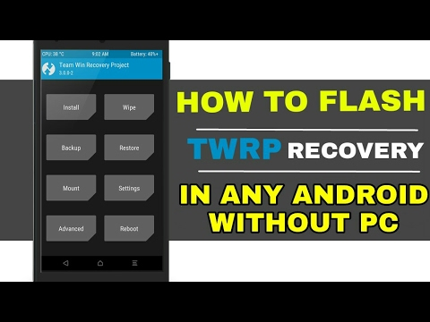 How to Flash Custom Recovery in Almost Any Android Without Computer By Sandola