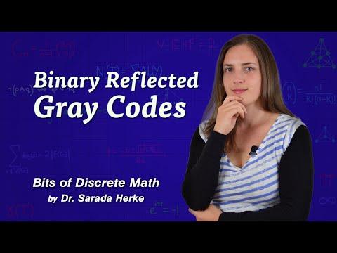 Discrete Math: 05. Binary Reflected Gray Codes