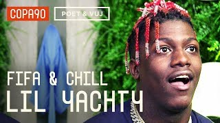FIFA and Chill with Lil Yachty | Poet and Vuj Present