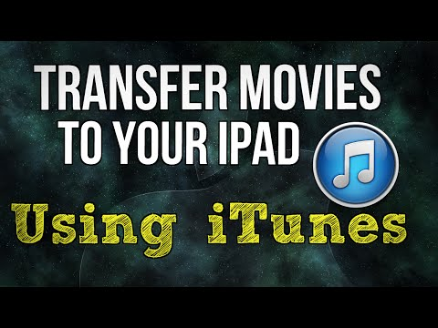 Transfer Movies to your iPad using iTunes