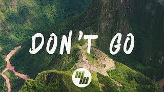 Download GOLDHOUSE - Don't Go (Lyrics / Lyric Video) Feat. Cappa