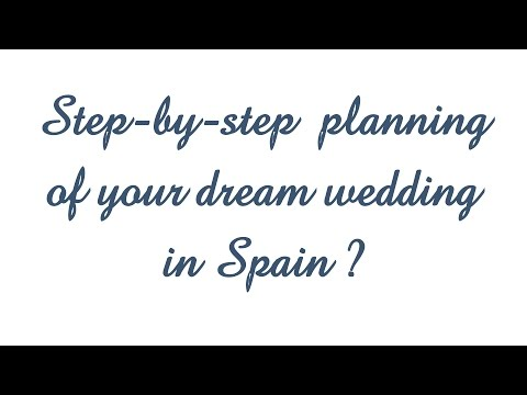 How to plan your dream wedding In Spain