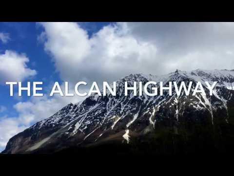 The Alcan Highway: Driving from Alaska to Washington