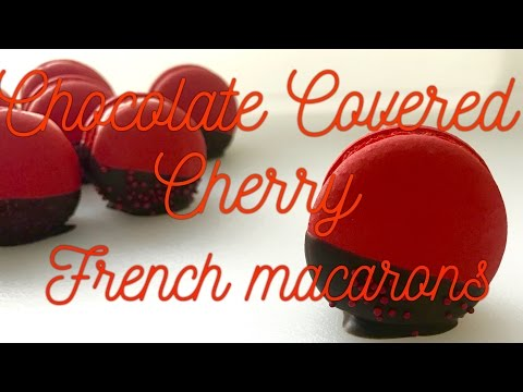 Chocolate Covered Cherry French Macarons | HOW TO MAKE FRENCH MACARONS