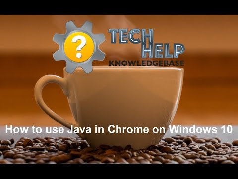 How to use Java in Chrome on Windows 10