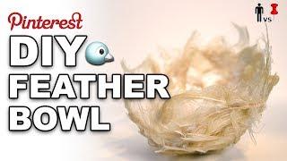 DIY Feather Bowl - Man Vs Pin #249