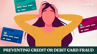 How to prevent credit or debit card fraud