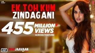 Marjaavaan: Ek Toh Kum Zindagani Video | Nora Fatehi | Tanishk B, Neha K, Yash N