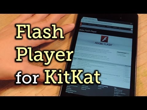 Watch Adobe Flash Player Videos on Your Nexus 7 - Android 4.4 KitKat [How-To]
