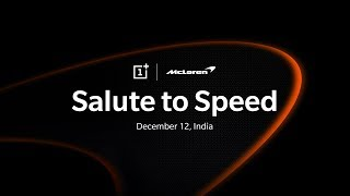 OnePlus and McLaren | Experience the #SalutetoSpeed