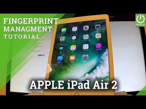 How to Add Fingerprint in APPLE iPad Air 2 - Screen Lock