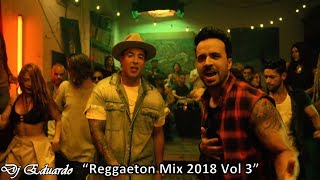 Reggaeton Mix 2018 Vol 3 HD Luis Fonsi, Daddy Yankee, Nicky Jam, Enrique Iglesias, Ozuna, J. Balvin