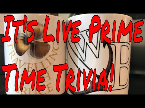 It's Another Episode of LiveTuesday Night Prime Time Trivia With Bruce!