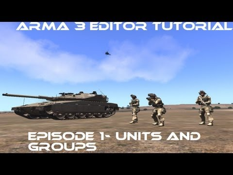 arma 3 tutorial- units and groups