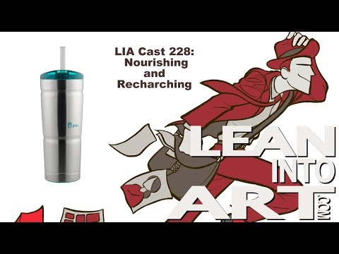 LIA Cast 228 - Nourishing and Recharging