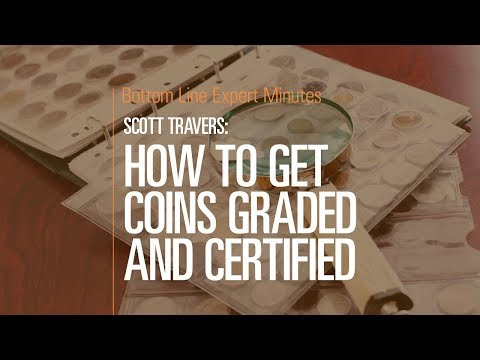 How to Get Coins Graded and Certified