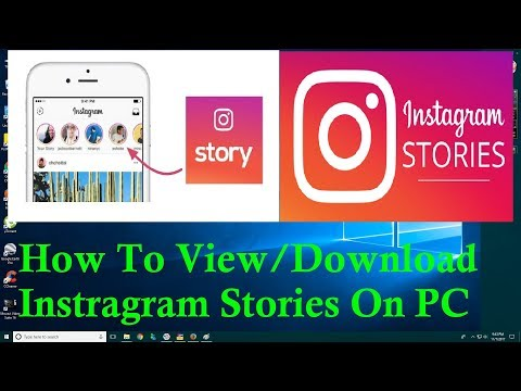 How To View Or Download Instagram Stories On PC