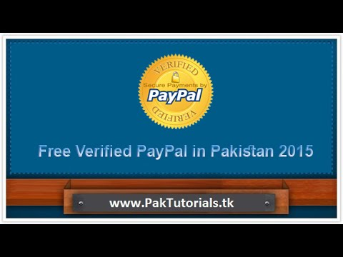 verified paypal account in pakistan 2015 Urdu Hindi tutorial   PakTutorials.tk