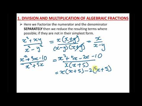 Simplification of Algebraic Fractions Introduction