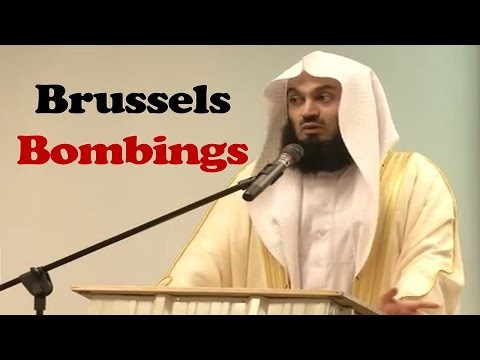 My Thoughts on Brussels  Bombings - Mufti Menk