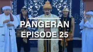 Pangeran - Episode 25