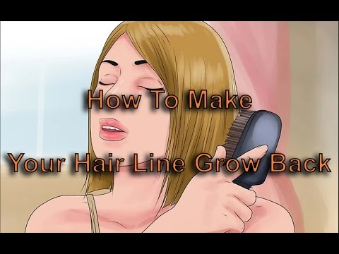 Hair Regrowth Treatment   How To Make Your Hair Line Grow Back