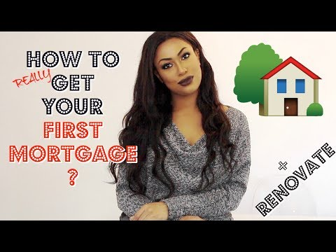 HOW TO REALLY GET A MORTGAGE? + HOW TO FINANCE YOUR RENOVATIONS? UK 2017