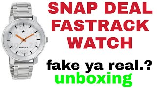 4d2d4c58a9f Snapdeal fastrack watches unboxing fake ya real.