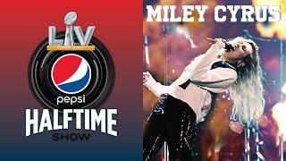 Miley Cyrus - FULL Pepsi Super Bowl LIII Halftime Show 2019