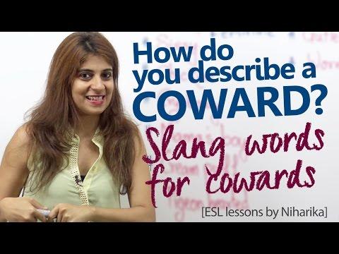 English Slang words to describe a Coward person - Learn English with Niharika