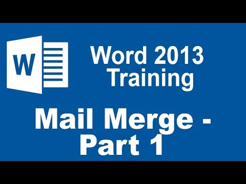 Microsoft Word 2013 Training - Mail Merge - Part 1