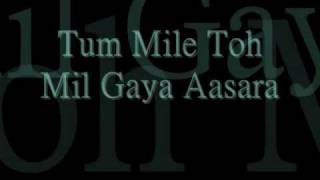 Tum Mile with lyrics