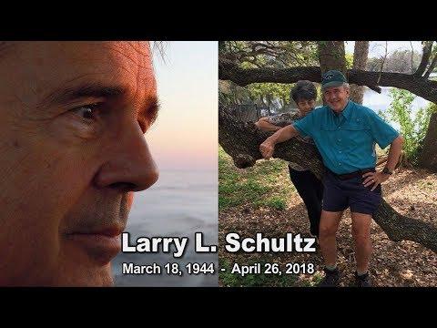 Larry Schultz: Lifetime of Public Service