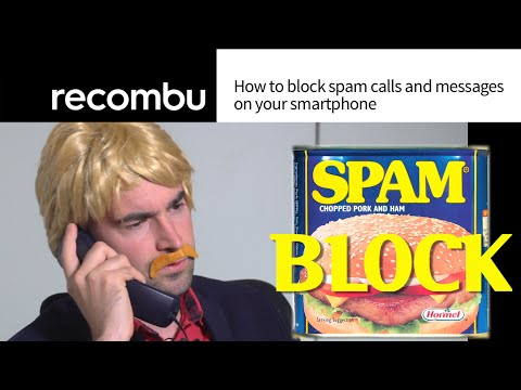 How to block spam and annoying callers (iPhone/Android)
