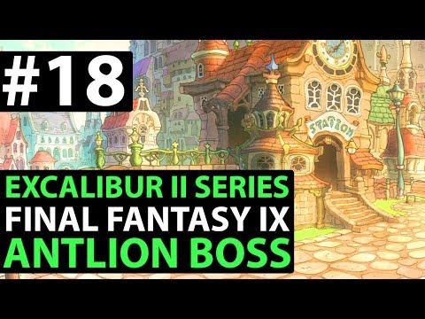 Final Fantasy 9 PS4 Walkthrough - EXCALIBUR 2 PERFECT GAME - Antlion Boss D1-04