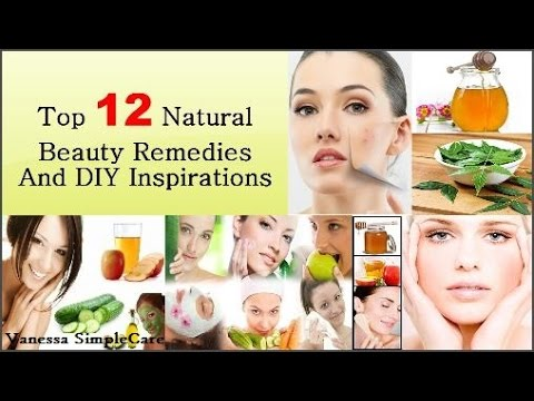 Top 12 Natural Beauty Remedies and DIY Inspirations