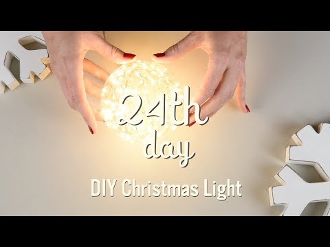 Cool Christmas Decorations | DIY Twinkle Light Orb | 24