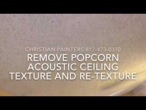 REMOVE POPCORN ACOUSTIC CEILING TEXTURE AND RE-TEXTURE