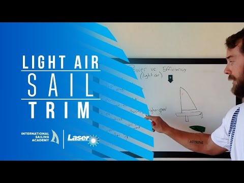 Laser Sailing: Light Air Sail Trim
