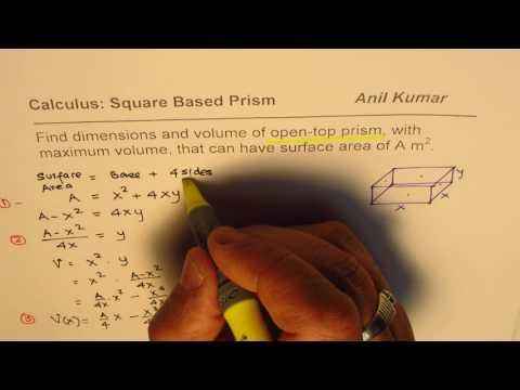 Formula Maximum Volume Minimum Surface Area Open Top Square Base Prism