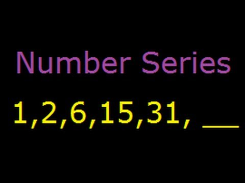 Number Pattern ,Series and Puzzles - Tricks and Solutions - 1, 2, 6, 15, 31, ___