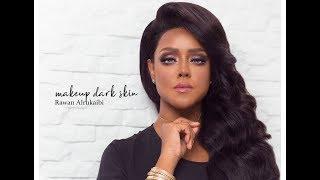 makeup for dark skin by Rawan Alrukaibi