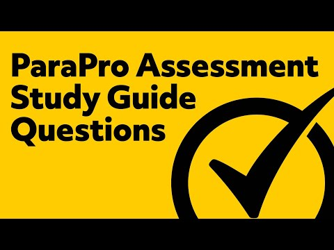 ParaProfessional Assessment Study Guide Questions