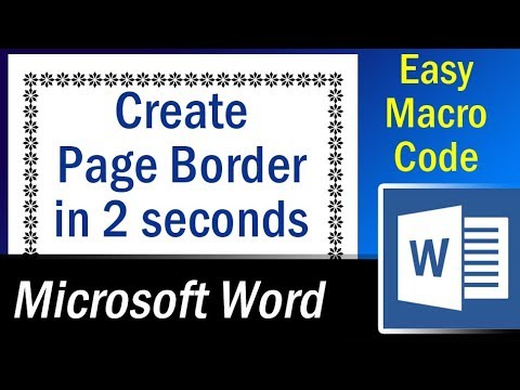 Easy Macro to create page border in 2 seconds – Microsoft Word Tutorial
