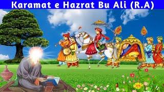Karamat e Hazrat Bu Ali Shah Qalandar (R.A) | Dargah Bul Ali Shah Qalandar
