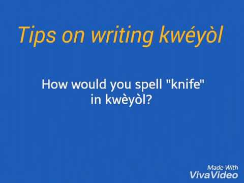 Tips for writing kweyol - The sound