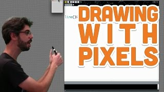 1.1: Drawing with Pixels - Processing Tutorial