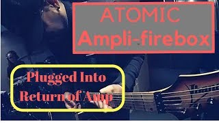 Atomic Amps Ampli-firebox Into Return Of Combo Amp-rob Balducci