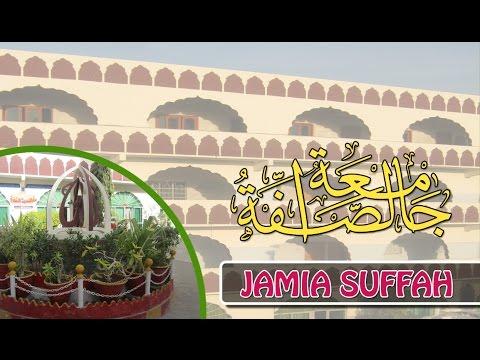 Jamia Suffah's Documentary by Zubair Awan