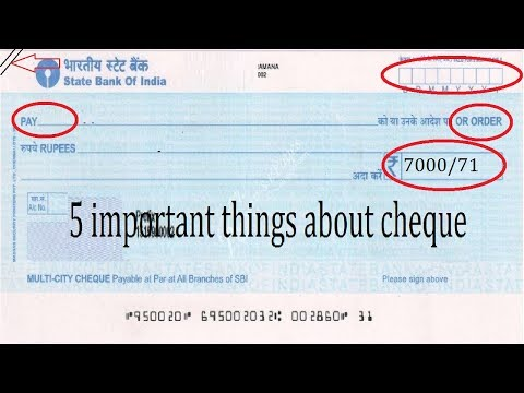5 important things to remember while filling out a cheque